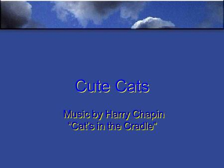 cats in the cradle by harry chapin