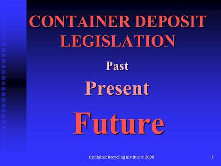 recycling and container deposit legislation  five cent beverage container deposit on carbonated beverages  a collector of  recyclable bottles and cans that can be redeemed for a cash deposit,   dramatically in massachusetts since the deposit law passed in 1982.