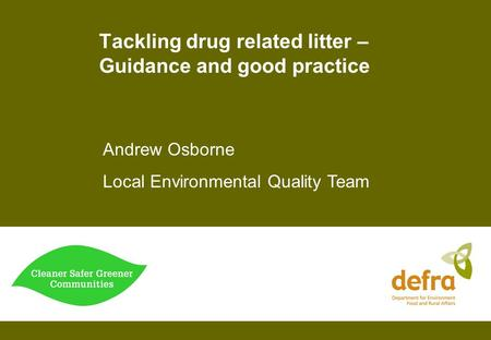 Tackling drug related litter – Guidance and good practice