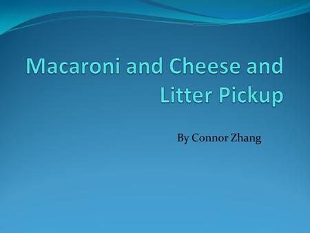 By Connor Zhang. Ingredients for Making Macaroni and Cheese To make macaroni and cheese, you will need… 6 cups of water A stove A pot Cheese mix(comes.