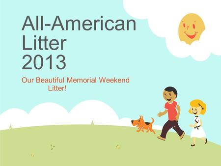 All-American Litter 2013 Our Beautiful Memorial Weekend Litter!