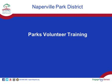 Parks Volunteer Training Naperville Park District.
