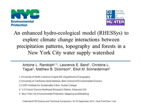 An enhanced hydro-ecological model (RHESSys) to explore climate change interactions between precipitation patterns, topography and forests in a New York.