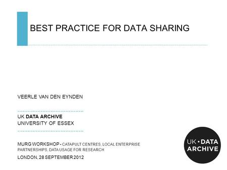 BEST PRACTICE FOR DATA SHARING ……………………………………………………....................................................................................................