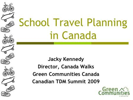 Green Communities Canada School Travel Planning