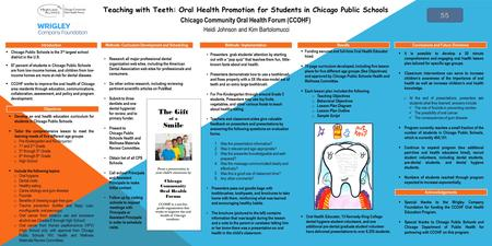 Introduction Conclusions and Future Directions Acknowledgements  Develop an oral health education curriculum for students in Chicago Public Schools. 