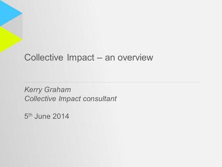 Collective Impact – an overview