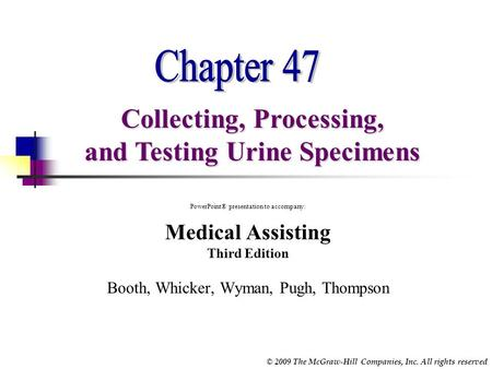 Collecting, Processing, and Testing Urine Specimens
