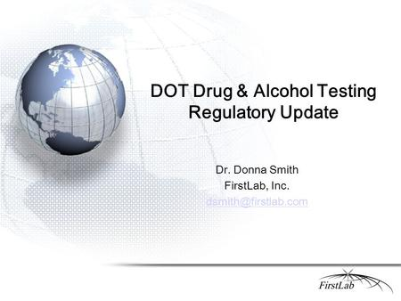 DOT Drug & Alcohol Testing Regulatory Update