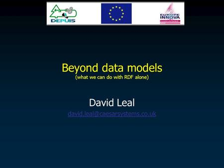 Beyond data models (what we can do with RDF alone) David Leal