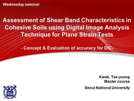 Assessment of Shear Band Characteristics in Cohesive Soils using Digital Image Analysis Technique for Plane Strain Tests - Concept & Evaluation of accuracy.