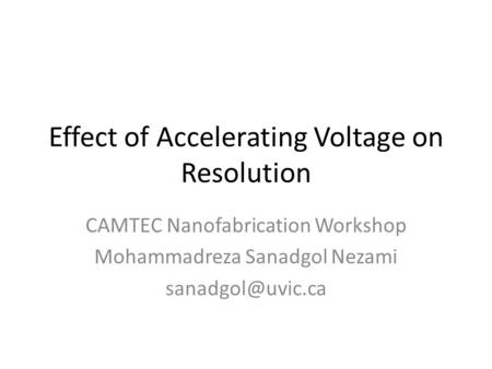 Effect of Accelerating Voltage on Resolution