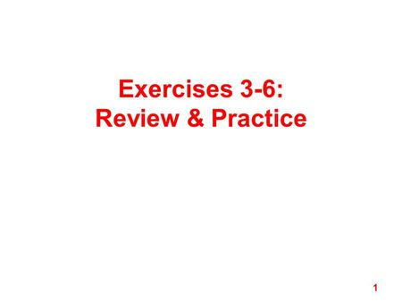 Exercises 3-6: Review & Practice 1. Exercise 3 (Microscopy) 2.