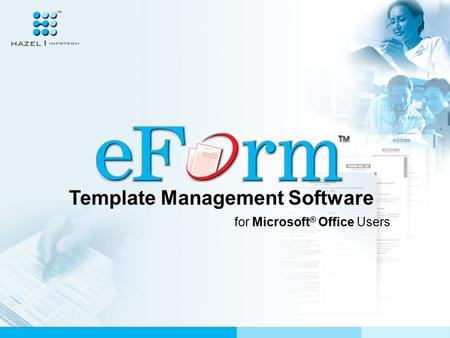 Template Management Software for Microsoft ® Office Users.