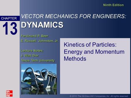 Kinetics of Particles: Energy and Momentum Methods