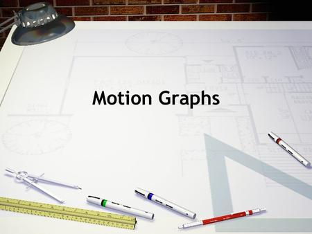 Motion Graphs. Motion & Graphs Motion graphs are an important tool used to show the relationships between position, speed, and time. It's an easy way.