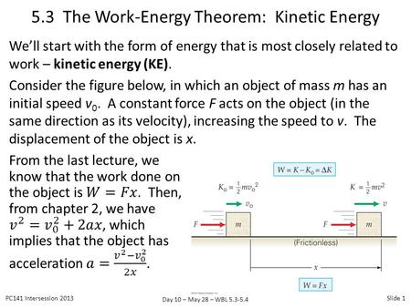 5.3 The Work-Energy Theorem: Kinetic Energy