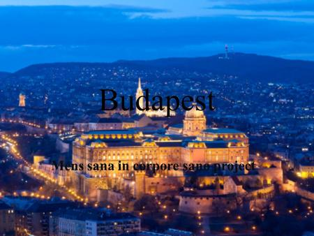 Budapest Mens sana in corpore sano project. Where is it?