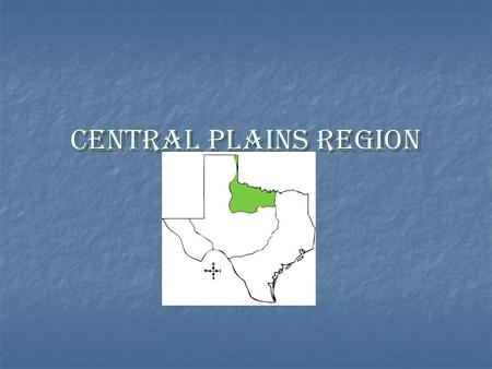 Central Plains Region.