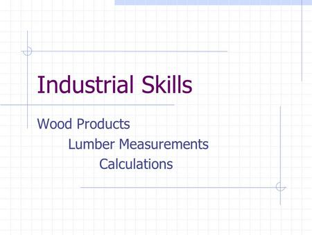 Wood Products Lumber Measurements Calculations