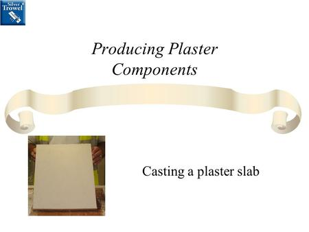 Producing Plaster Components Casting a plaster slab.