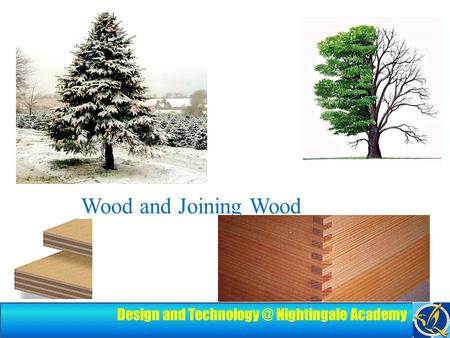 Design and Nightingale Academy Wood and Joining Wood.