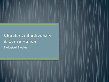 Chapter 5: Biodiversity & Conservation
