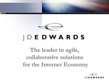 The leader in agile, collaborative solutions for the Internet Economy.