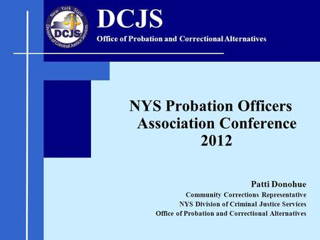NYS Probation Officers Association Conference 2012