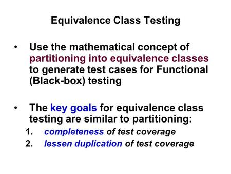 Equivalence Class Testing