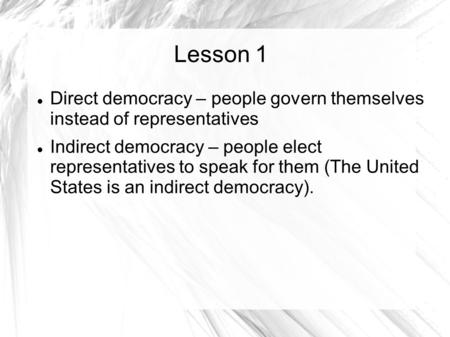 indirect democracy essays Free democracy essay direct democracy vs representative democracybr br  br nbsp nbsp nbsp nbspthe term democracy is derived from two greek words.