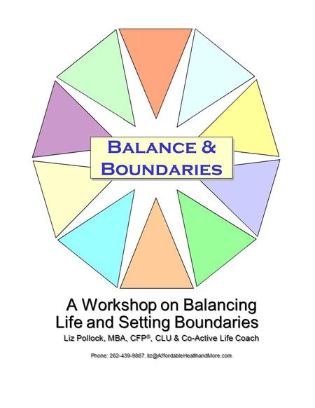 Having Energy To Do The Things You Want To Do Plan Identify Myths Of Work Life Balance Discuss