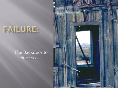 The Backdoor to Success…..  Dp0.