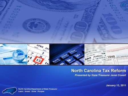A New Year, Old Challenges Tax Reform For the State of North Carolina, tax reform is key. 2011 includes several old challenges. It is time to take bold.