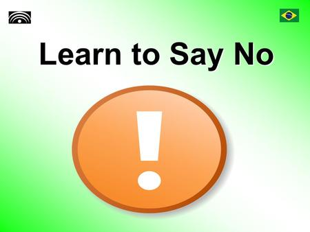 Learn to Say No. Introduction Are you overscheduled and overstressed? With today's busy schedules, you're not alone. One way to pare down your schedule.