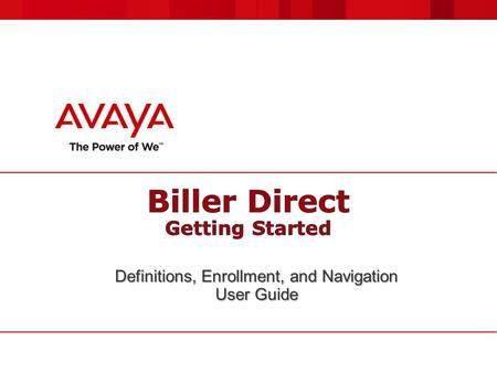 Definitions, Enrollment, and Navigation User Guide.