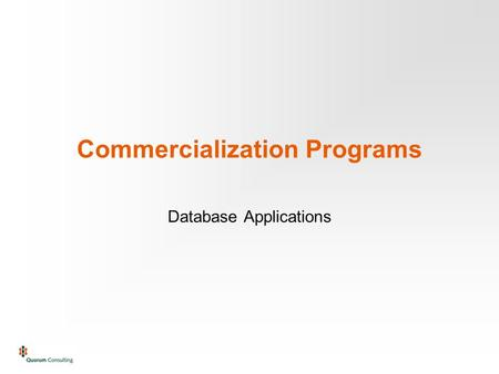 Commercialization Programs Database Applications.