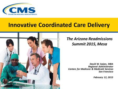 Innovative Coordinated Care Delivery