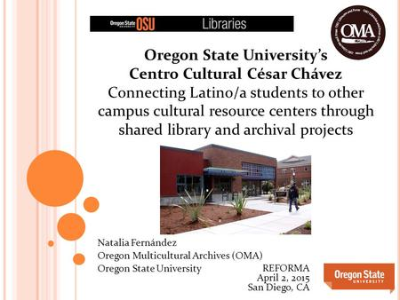 Oregon State University's Centro Cultural César Chávez Connecting Latino/a students to other campus cultural resource centers through shared library and.