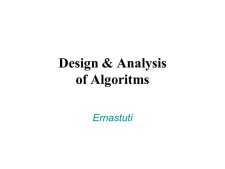 Design & Analysis of Algoritms
