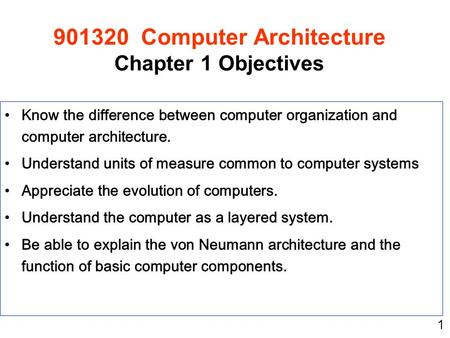 Computer Architecture Chapter 1 Objectives