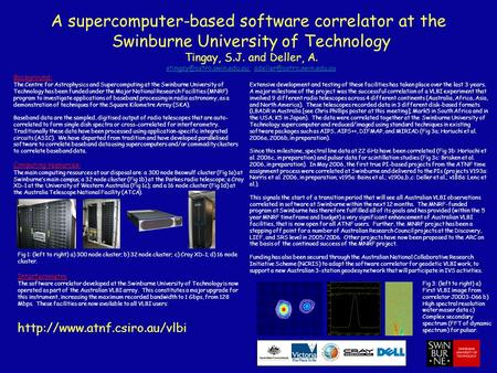 A supercomputer-based software correlator at the Swinburne University of Technology Tingay, S.J. and Deller, A.