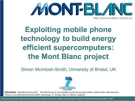Www.montblanc-project.eu This project and the research leading to these results has received funding from the European Community's Seventh Framework Programme.
