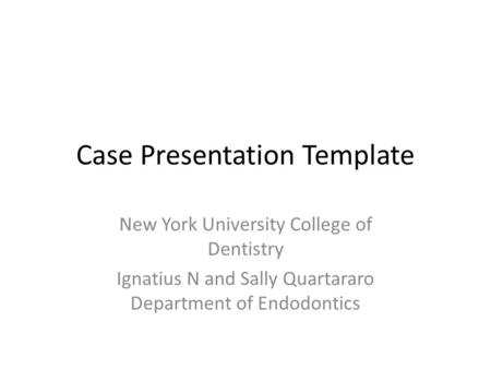 Case Presentation Template