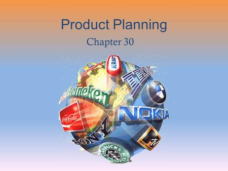 Product Planning Chapter 30.