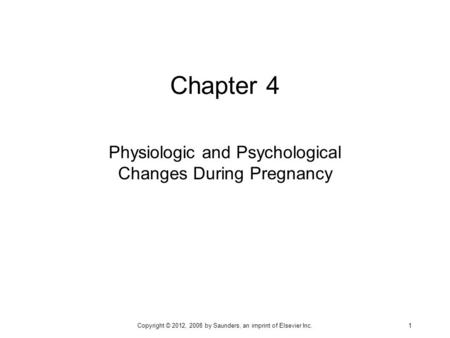 Physiologic and Psychological Changes During Pregnancy