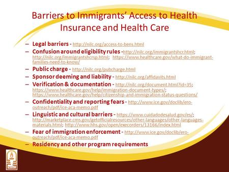 Barriers to Immigrants' Access to Health Insurance and Health Care – Legal barriers -
