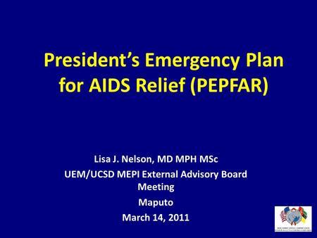 President's Emergency Plan for AIDS Relief (PEPFAR)
