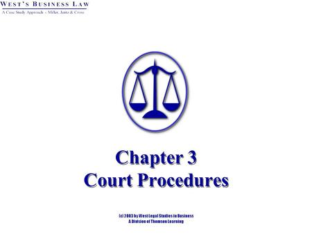 Chapter 3 Court Procedures. Introduction American and English court systems follow the adversarial system of justice. Each client is represented by an.