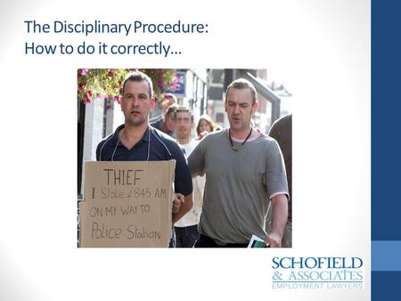 The Disciplinary Procedure: How to do it correctly…